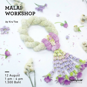 Malai Workshop