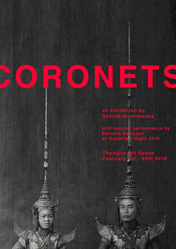 Coronets: an exhibition by Nakrob Moonmanas