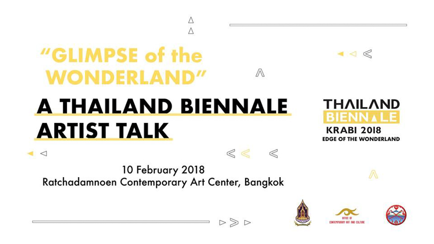 Glimpse of the Wonderland : A Thailand Biennale Artist Talk