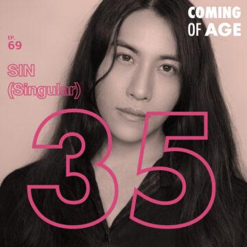 Coming of Age | EP. 69 | SIN (Singular) วัย 35 ที่กลับมารู้จักตัวเองอีกครั้งในรอบ 10 ปี ในฐานะศิลปินอิสระ - The Cloud Podcast